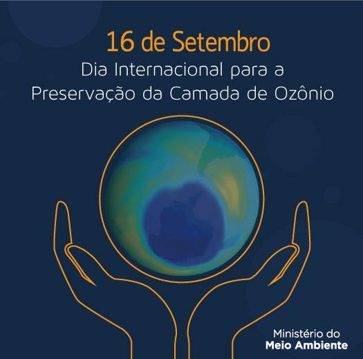 DIA INTERNACIONAL PARA A PRESERVAÇÃO DA CAMADA DE OZÔNIO